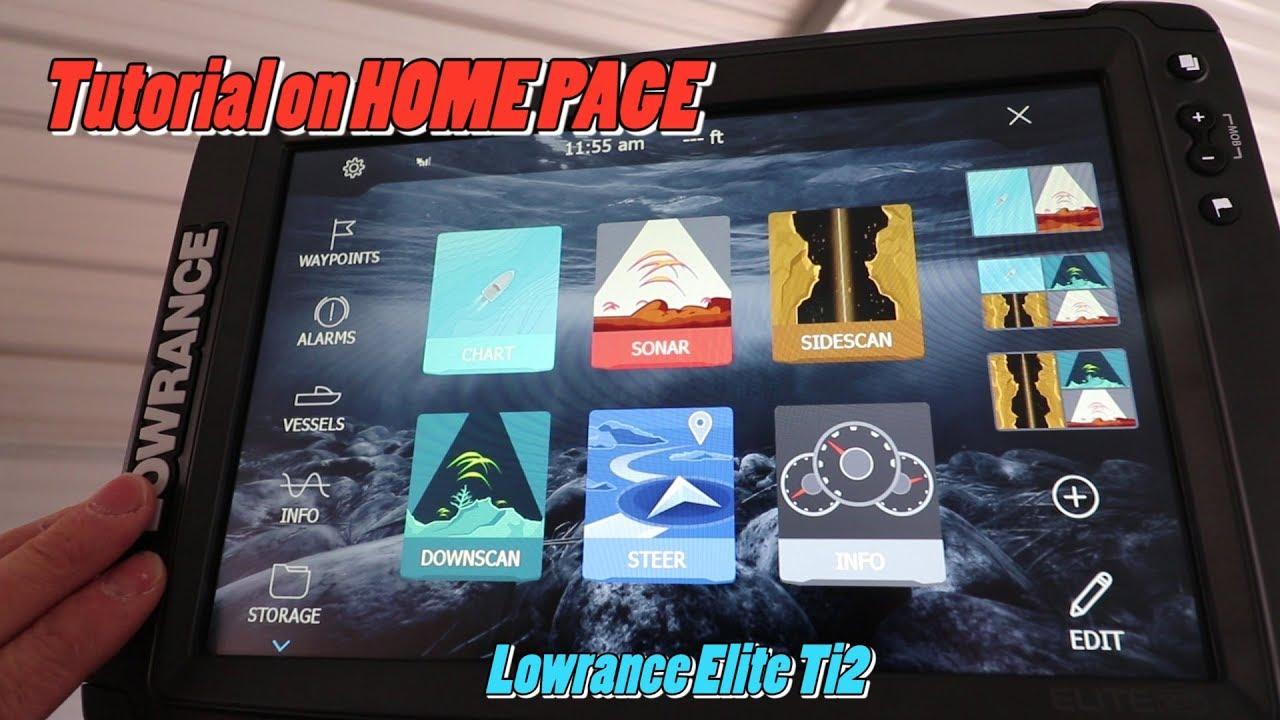 Lowrance Elite Ti2 Home Page tutorial featuring marine electronics expert  Brad Wiegmann