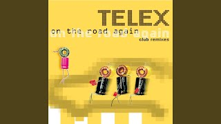 Provided to YouTube by Warner Music Group On The Road Again (Telex ...