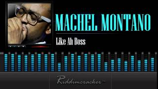 Machel Montano - Like Ah Boss [Soca 2015]