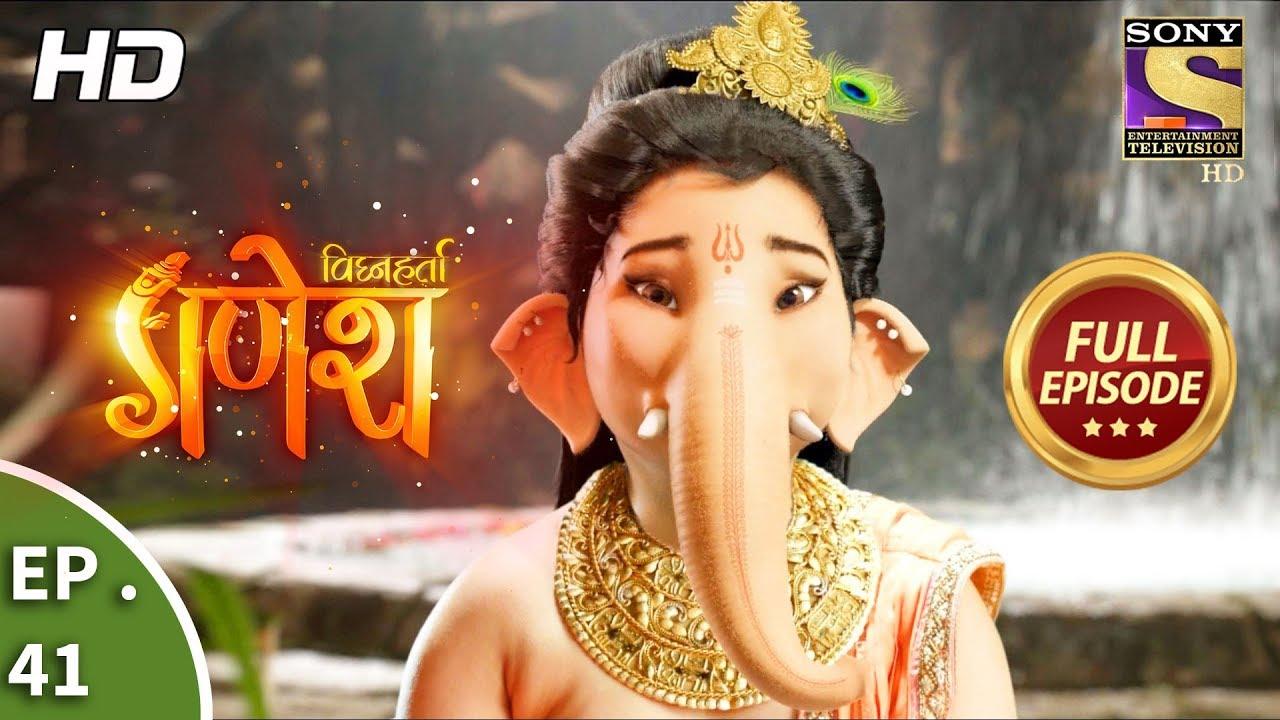 Download Vighnaharta Ganesh - विघ्नहर्ता गणेश - Ep 41 - Full Episode - 17th October, 2017