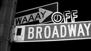 Way Off Broadway Trailer