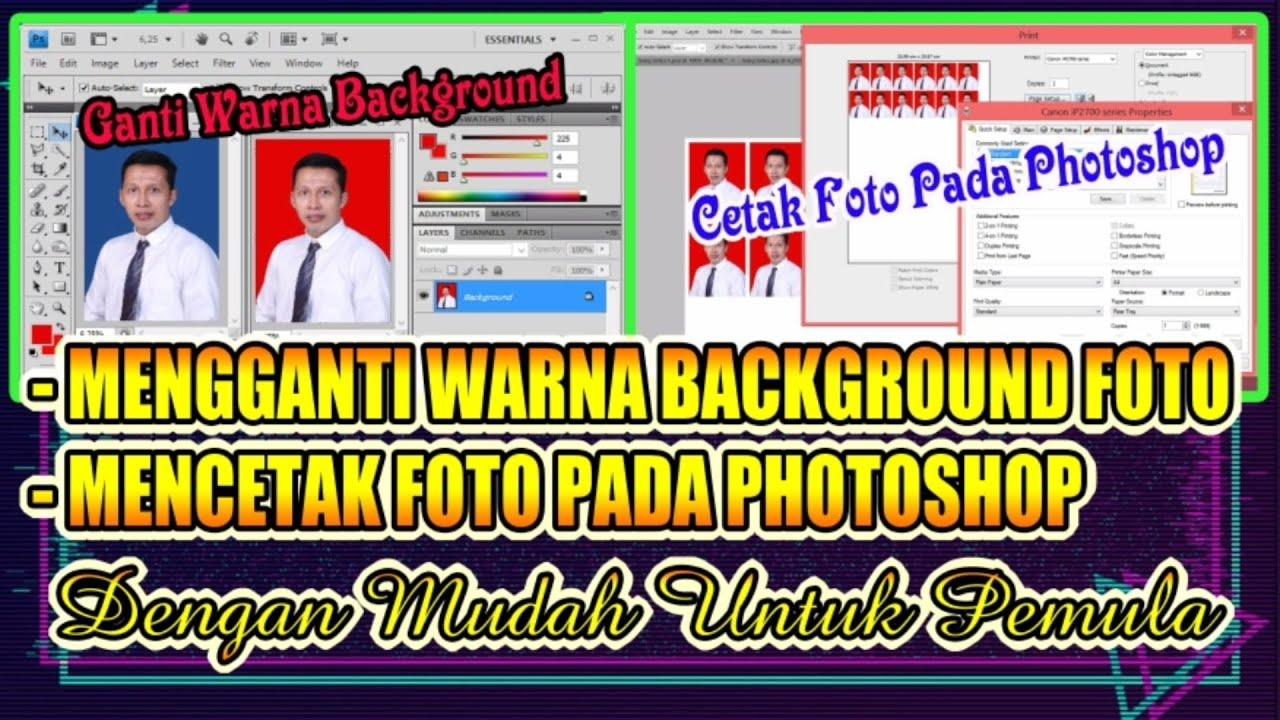 Cara ganti background foto dan cetak foto dengan photoshop ...