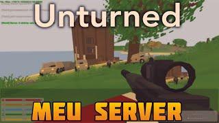 Meu servidor e PvP ! | Unturned #2 [PT-BR]