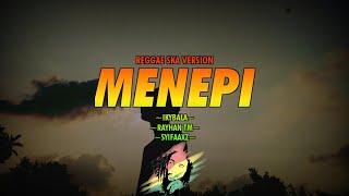 Download lagu Menepi - Ngatmombilung Cover ( REGGAE SKA VERSION )