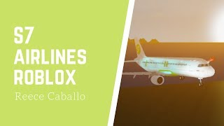 ROBLOX S7 Airlines Flug