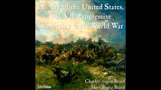 History of the United States - President Wilson and the World War (concluded)