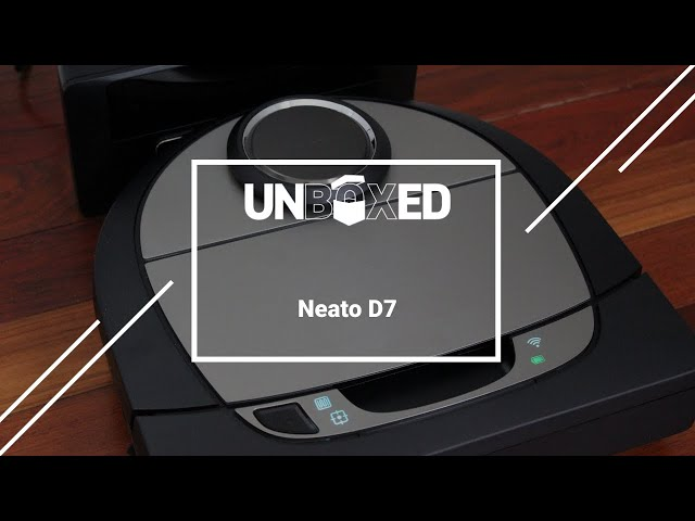 UNBOXED: Neato Botvac D7 Connected
