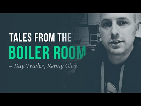 Shady tales from a real-life Boiler Room—day trader, Kenny Glick