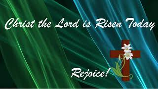 Christ the Lord is Risen Today with Lyrics verses 1-3 - Easter Sunday - Zion United Church of Christ