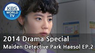 Maiden Detective Park Haesol | 소녀탐정 박해솔 Ep.2  [2014 Drama  Special / ENG / 2014.11.21]