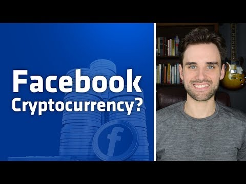 Facebook's First Blockchain Acquisition - Cryptocurrency Coming?