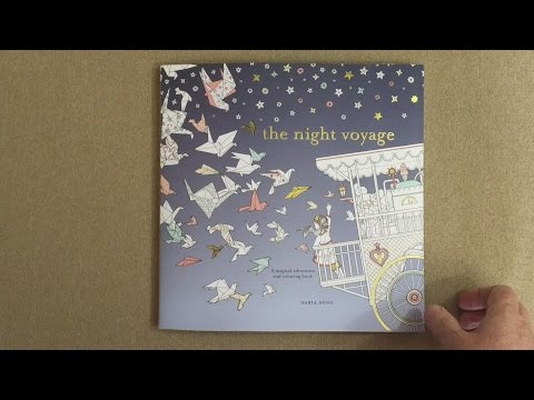0d6bb36b39f The Night Voyage: A Magical Adventure and Coloring Book flip through ...