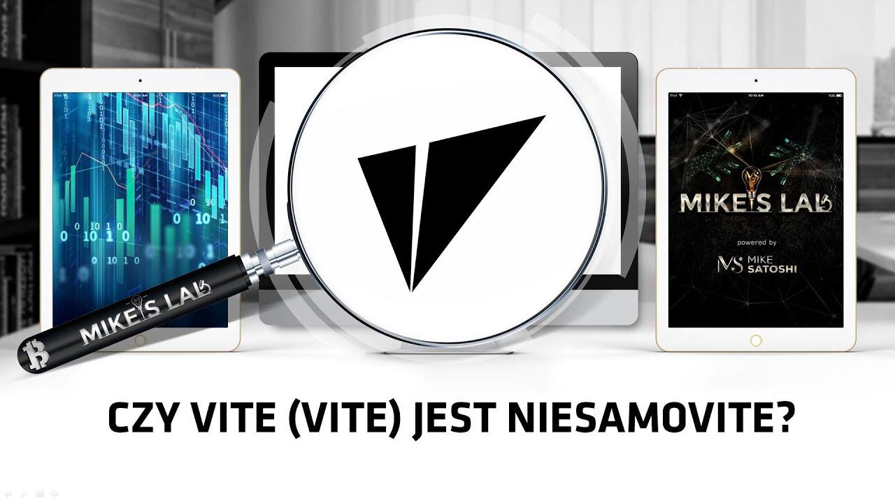 Czy VITE jest niesamowite - Mike's Lab - Vite (VITE)