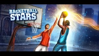 Basketball Stars: Android\IOS Первый взгляд на Basketball Stars