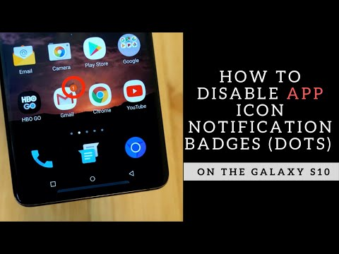 How To Disable App Icon Notification Badges On The Galaxy S10
