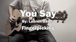 Lauren Daigle - You Say Cover With Guitar Chords Lesson (Fingerpicking)