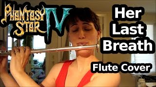 Her Last Breath (Phantasy Star IV), Flute Cover
