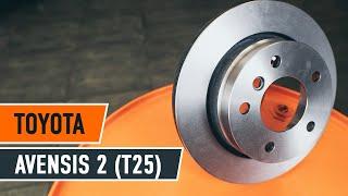 Comment remplacer des disques de frein, plaquettes de frein arrière sur une TOYOTA AVENSIS 2 T25