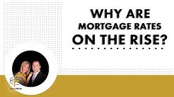 Orlando Real Estate Agent: Why are mortgage rates on the rise?