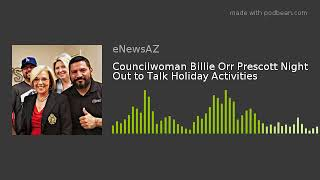 Councilwoman Billie Orr Prescott Night Out to Talk Holiday Activities