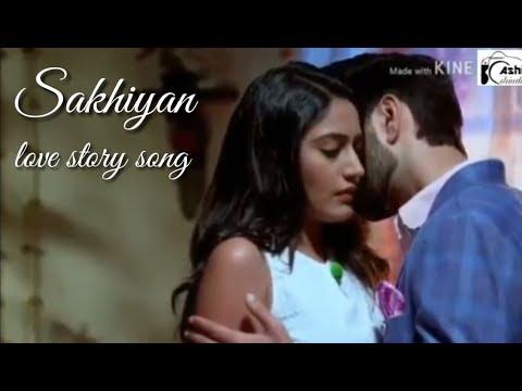 Sakhiyan | Latest Punjabi Love Story Song |