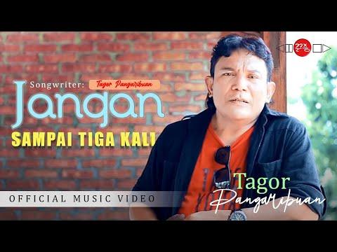 Pop Indonesia Terbaru JANGAN SAMPAI TIGA KALI - Tagor Pangaribuan #music