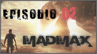 Mad Max Gameplay ITA / Magnum Opus #2