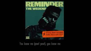 The Weeknd - Reminder (remix) ft Young Thug & Asap Rocky |  LYRICS