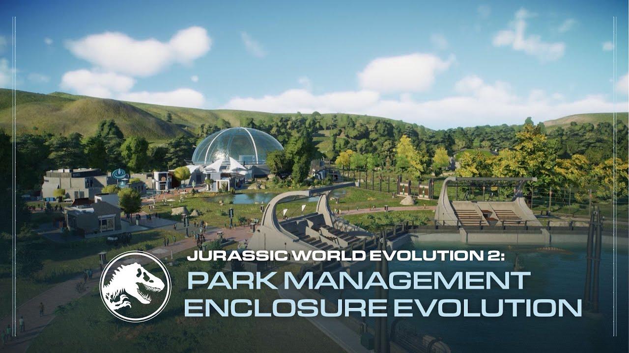 Download Jurassic World Evolution 2 | Park Management Guide | Enclosures