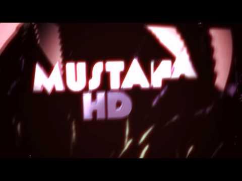INTRO | Mustafa HD (TEMPLATE)