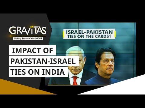 Gravitas: Impact Of Pakistan-Israel Ties On India