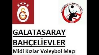GALATASARAY - BAHÇELİEVLER Midi Kızlar Voleybol Maçı  1.SET