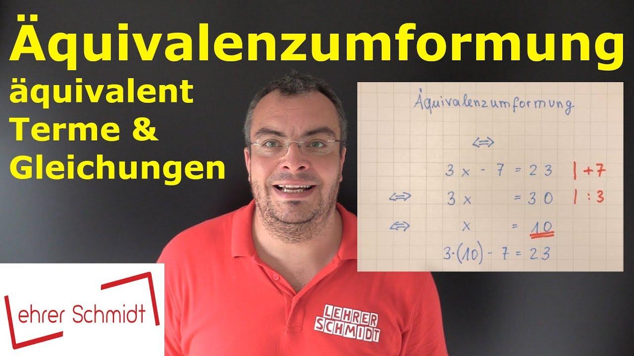 Download Äquivalenzumformung, äquivalentes Umformen | Terme und Gleichungen | Lehrerschmidt