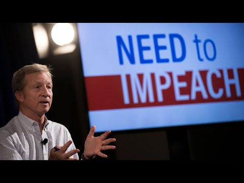 Tom Steyer on impeaching Trump and potential 2020 campaign