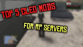 [SA-MP] Top 5 Cleo Mods Best For RP Servers!! UNDETECTABLE!!