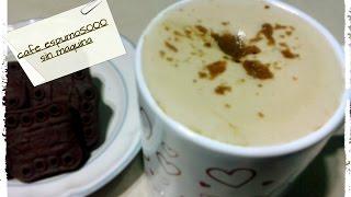 COMO HACER TU CAFÉ ESPUMOSO SIN MAQUINA !! DE TODO !!! recetas reciclaje y crochet