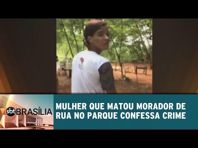 Mulher que matou morador de rua no Parque confessa crime | SBT Brasília 13/02/2019