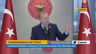 """Erdoğan """"Kahramanmaraşlılar İyi Bilir"""""""