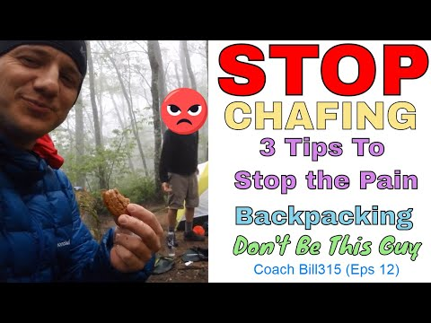 How to Prevent Chafing: Backpacking Tips Eps 12