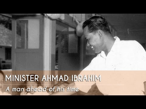Ep 3: Minister Ahmad Ibrahim -  Pioneers of Early Singapore