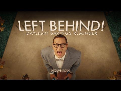 Skit Guys - Left Behind! Daylight Savings Reminder