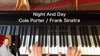 Night And Day - Cole Porter / Frank Sinatra - Piano Cover