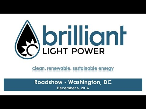 Preliminary video of Brilliant Light Power's December 6th, 2016 Washington, DC Roadshow