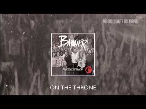 On the Throne - Desperation Band (CD Banner)