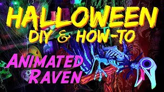 DIY Animated Raven HALLOWEEN Prop & How-To Video Tutorial