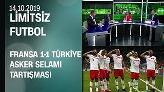 Fransa 1-1 Türkiye maç sonrası yorumları ve asker selamı tartışması - Limitsiz Futbol 14.10.2019