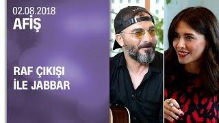Müzi̇syen Jabbar müzi̇k yolculuğunu anlattı - Afiş 02.08.2018 Perşembe