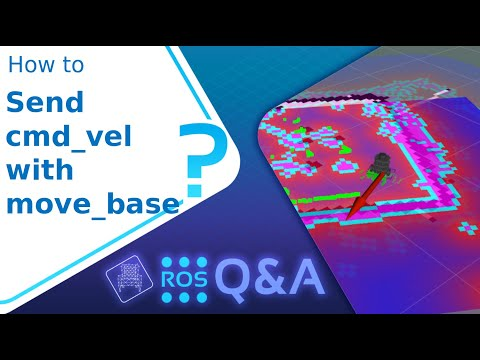 [ROS Q&A] 204 - How to send cmd_vel with move_base