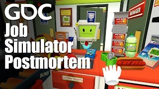 The Job Simulator Postmortem