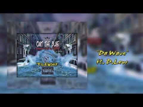 Da Wave ft. D.Lew